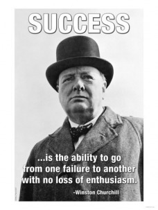 Success is moving from failure to failure